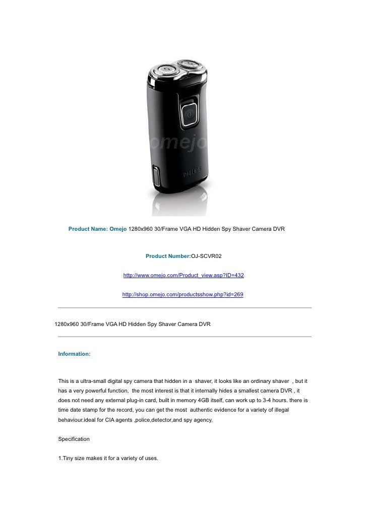 Product Name: Omejo 1280x960 30/Frame VGA HD Hidden Spy Shaver Camera DVR                                          Product...