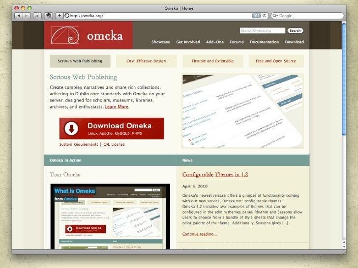 Learn more at  Omeka.org