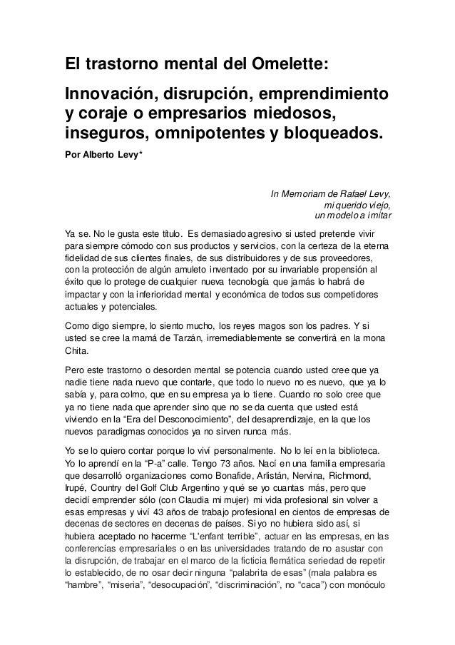 El trastorno mental del Omelette: Innovación, disrupción, emprendimiento y coraje o empresarios miedosos, inseguros, omnip...