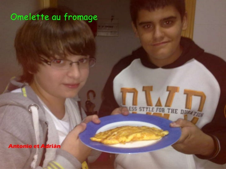 Omelette au fromage Antonio et Adrián