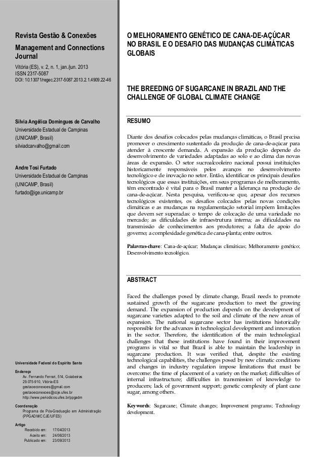Revista Gestão & Conexões Management and Connections Journal  O MELHORAMENTO GENÉTICO DE CANA-DE-AÇÚCAR NO BRASIL E O DESA...