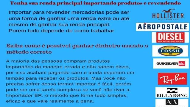Como faço para importar produtos para revender no Brasil