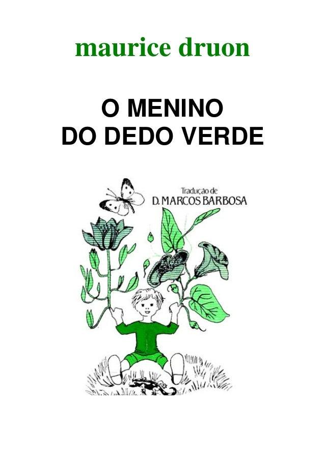 maurice druon O MENINO DO DEDO VERDE