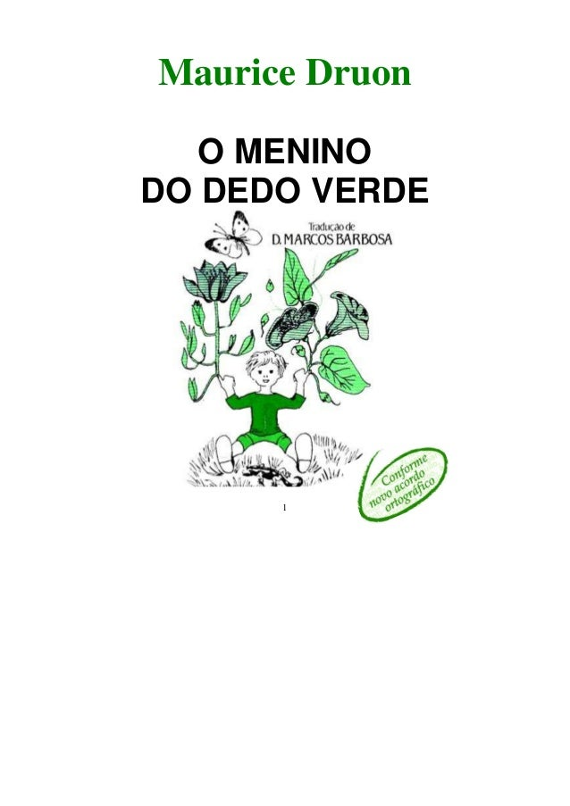 Maurice Druon  O MENINO  DO DEDO VERDE  1