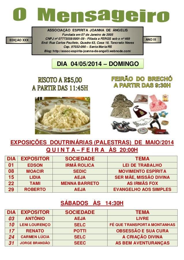 ASSOCIAÇÃO ESPÍRITA JOANNA DE ÂNGELIS Fundada em 07 de Janeiro de 2005 CNPJ nº 07773558/0001-59 - Filiada a FERGS sob o nº...