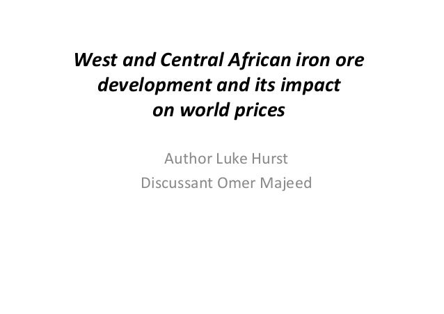 West  and  Central  African  iron  ore   development  and  its  impact   on  world  prices   Aut...