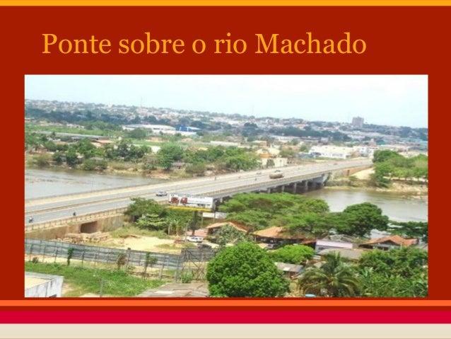 Ponte sobre o rio Machado
