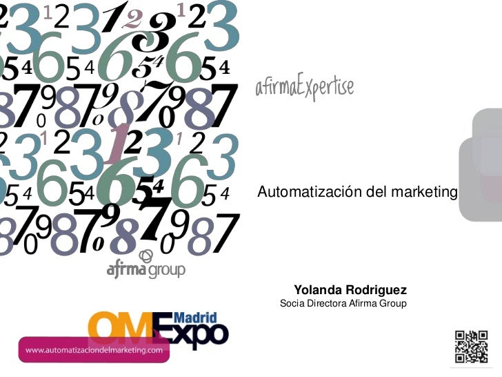 www.afirma.bizAutomatización del marketing      Yolanda Rodriguez   Socia Directora Afirma Group