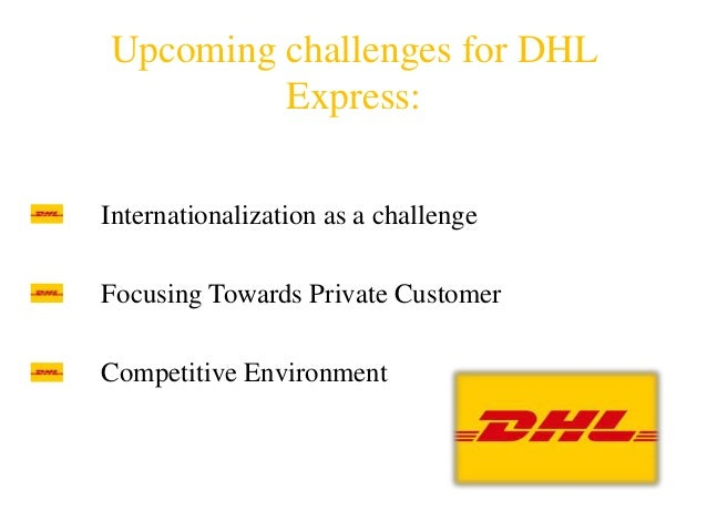 dhl strategic management report In the the 1960's strategic management was viewed by executives as the best  way to ensure  the recently conducted dhl report (2017) predicted that.