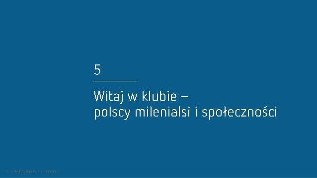 5  Witaj W klubie - polscy milenialsi i społeczności