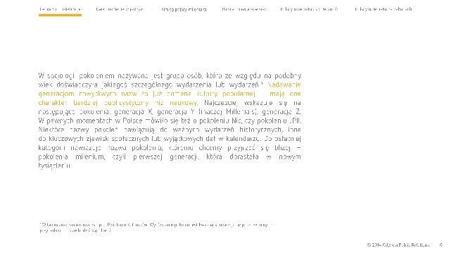 Cel raportu i definicje Dwa pokolenia wjednym Kim są polscy milenialsi  W socjologii pokoleniem nazywana jest grupa osób, ...