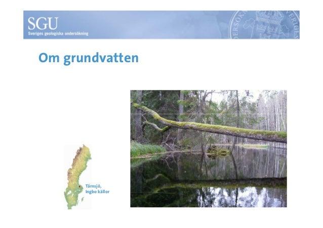 Om grundvatten  Tärnsjö,  Ingbo källor