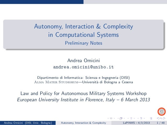 Autonomy, Interaction & Complexity                          in Computational Systems                                      ...