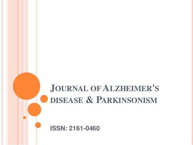 JOURNAL OF ALZHEIMERSDISEASE & PARKINSONISMISSN: 2161-0460