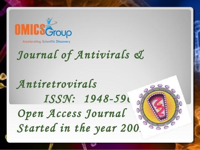 Journal of Antivirals &Antiretrovirals     ISSN: 1948-5964Open Access JournalStarted in the year 2009