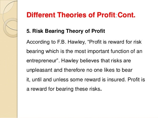 Profit: types, theories and functions of profit.