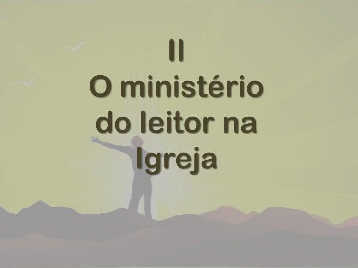 IIO ministério do leitornaIgreja<br />