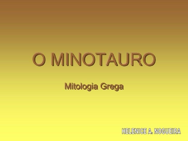 O MINOTAURO   Mitologia Grega
