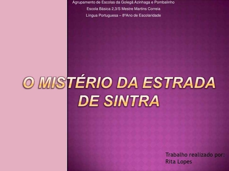 Agrupamento de Escolas da Golegã Azinhaga e Pombalinho       Escola Básica 2,3/S Mestre Martins Correia       Língua Portu...