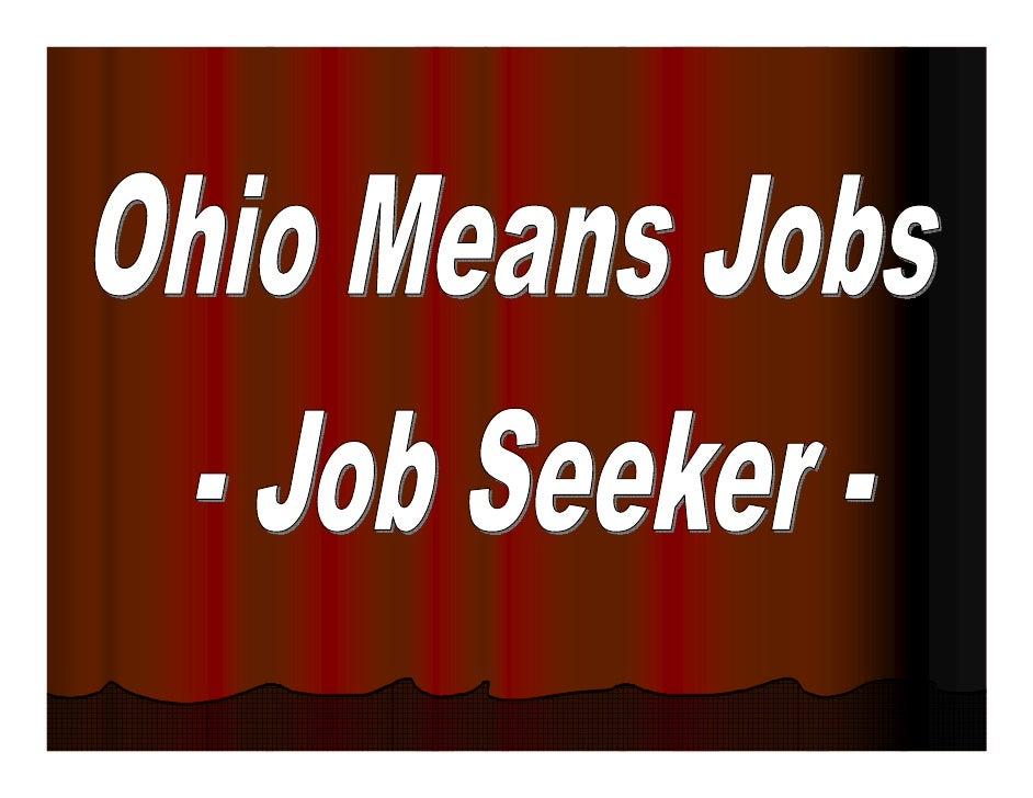 "The latest tool in the    ""Turnaround Ohio"" plan to provide YOU    the best method to searching for work!  No more scannin..."