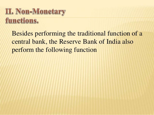  The RBI Act & the Banking Act have both  conferred extensive powers of regulations &  supervisions to the RBI over comme...