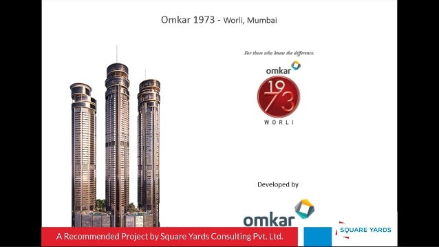 Omkar 1973 - Worli,  Mumbai  In . /W 1. ; ., km. .. 1;,  ./ :1'rv~rm'r  I omkar I  Developed by     - I. -. «- C H nc--I ~...