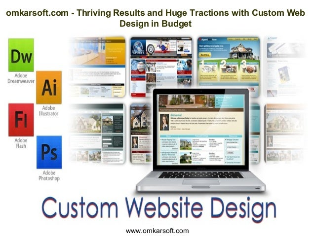 omkarsoft.com - Thriving Results and Huge Tractions with Custom Web Design in Budget www.omkarsoft.com