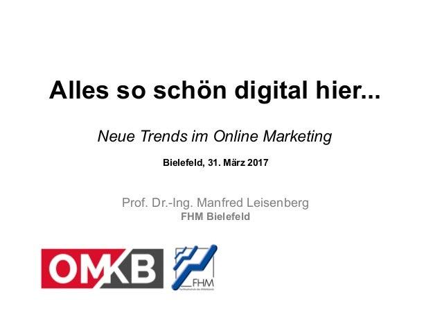 Fachhochschule des Mittelstands (FHM) Fachhochschule des Mittelstands (FHM) Alles so schön digital hier... Neue Trends im ...