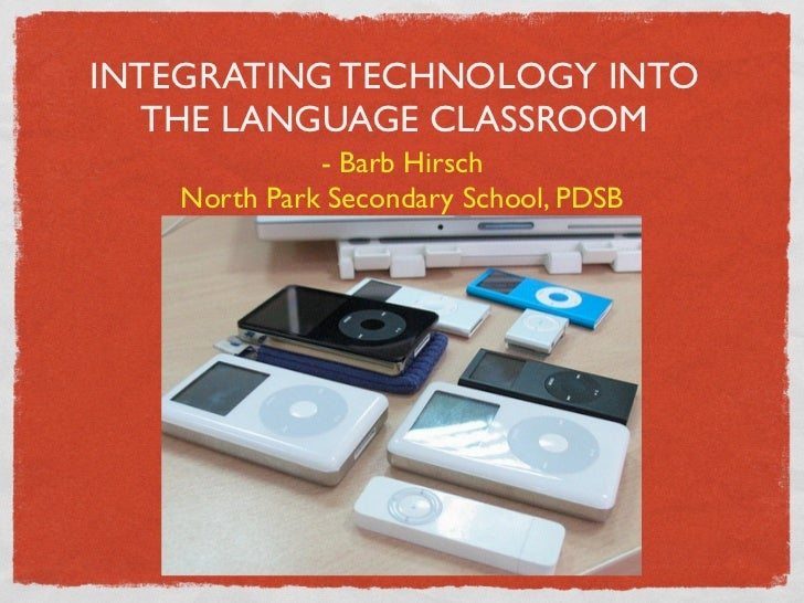 The issues with the integration of technology into the classroom