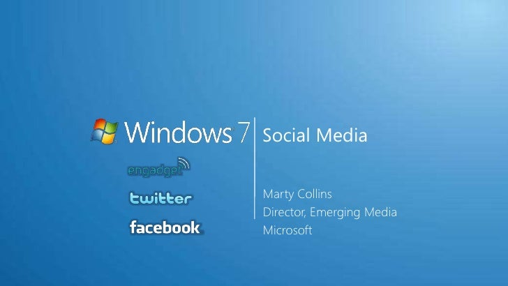 Social Media<br />Marty Collins<br />Director, Emerging Media<br />Microsoft<br />