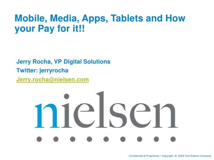 Mobile, Media, Apps, Tablets and How your Pay for it!!  <br />Jerry Rocha, VP Digital Solutions <br />Twitter: jerryrocha<...