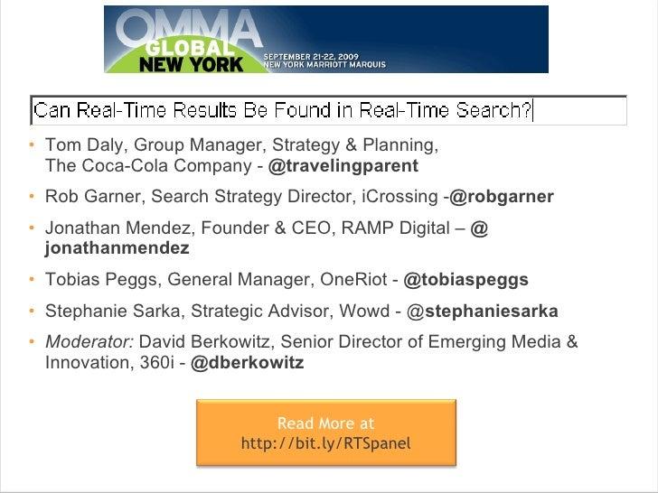 <ul><li>Tom Daly, Group Manager, Strategy & Planning,  The Coca-Cola Company -  @ travelingparent   </li></ul><ul><li>Rob...