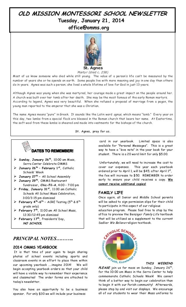 OLD MISSION MONTESSORI SCHOOL NEWSLETTER Tuesday, January 21, 2014 office@omms.org  St. Agnes  artin's  Martyr (died c. 25...