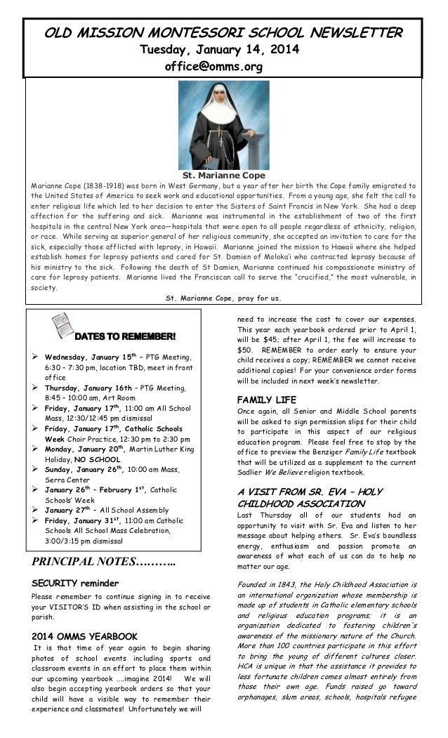 OLD MISSION MONTESSORI SCHOOL NEWSLETTER Tuesday, January 14, 2014 office@omms.org  artin's  ne. T  n was  St. Marianne Co...