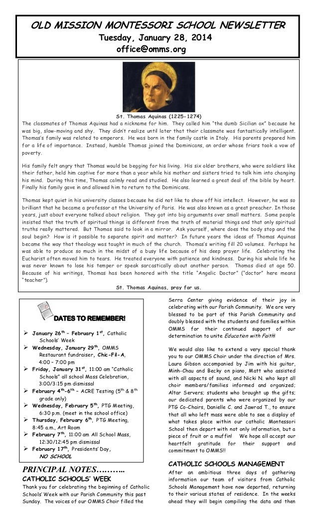 OLD MISSION MONTESSORI SCHOOL NEWSLETTER Tuesday, January 28, 2014 office@omms.org  rtin's  ne. T  n was  St. Thomas Aquin...
