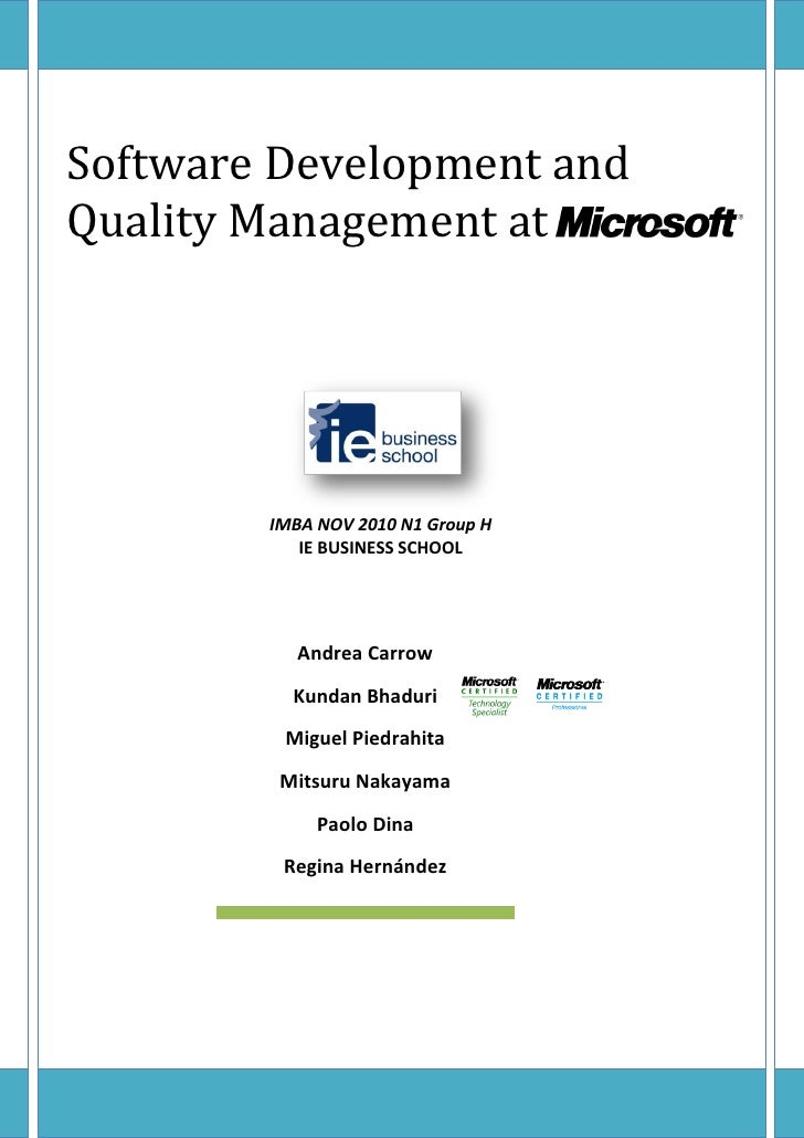 Software Development andQuality Management at        IMBA NOV 2010 N1 Group H           IE BUSINESS SCHOOL           Andre...