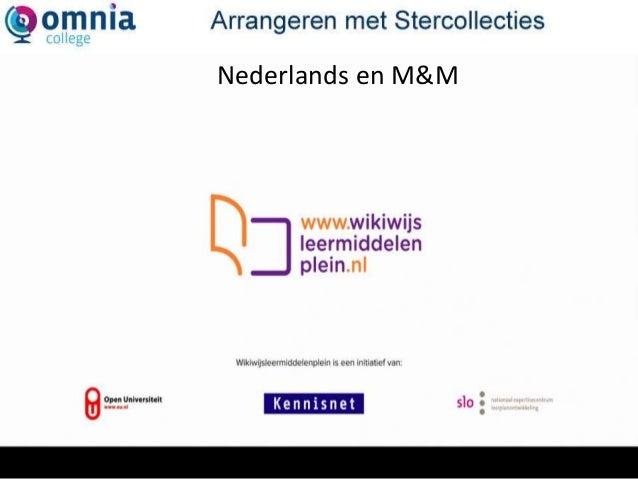 WikiwijsNederlands en M&M