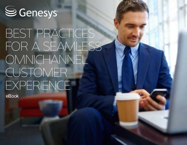 Best Practices For Omnichannel Customer Experience
