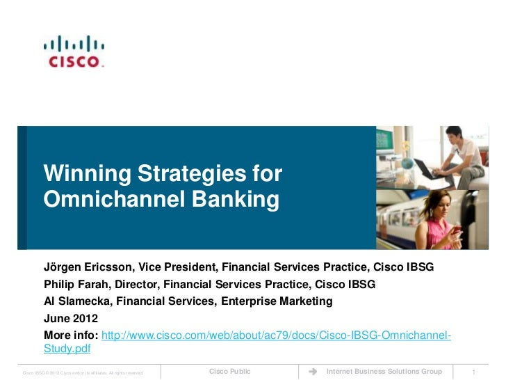 Winning Strategies for           Omnichannel Banking           Jörgen Ericsson, Vice President, Financial Services Practic...