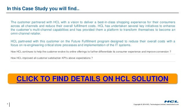 4 Copyright © 2014 HCL Technologies Limited   www.hcltech.com In this Case Study you will find.. The customer partnered wi...