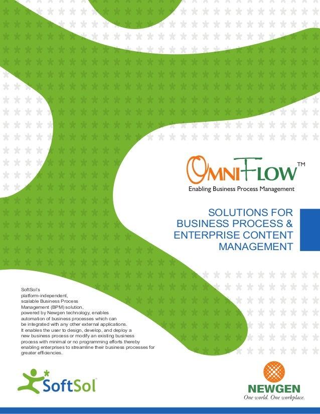 SOLUTIONS FORBUSINESS PROCESS &ENTERPRISE CONTENTMANAGEMENTSoftSol'splatform-independent,scalable Business ProcessManageme...