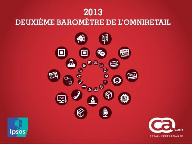 2013DEUXIÈME BAROMÈTRE DE L'OMNIRETAIL