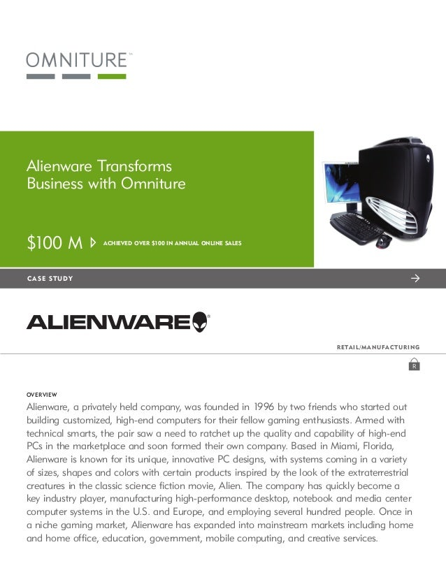 Alienware Transforms     Business with Omniture     $100 M            Achieved over $100 in annual online sales   c a se...