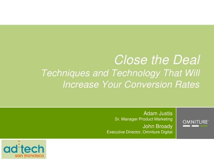 Close the Deal Techniques and Technology That Will     Increase Your Conversion Rates                                    A...
