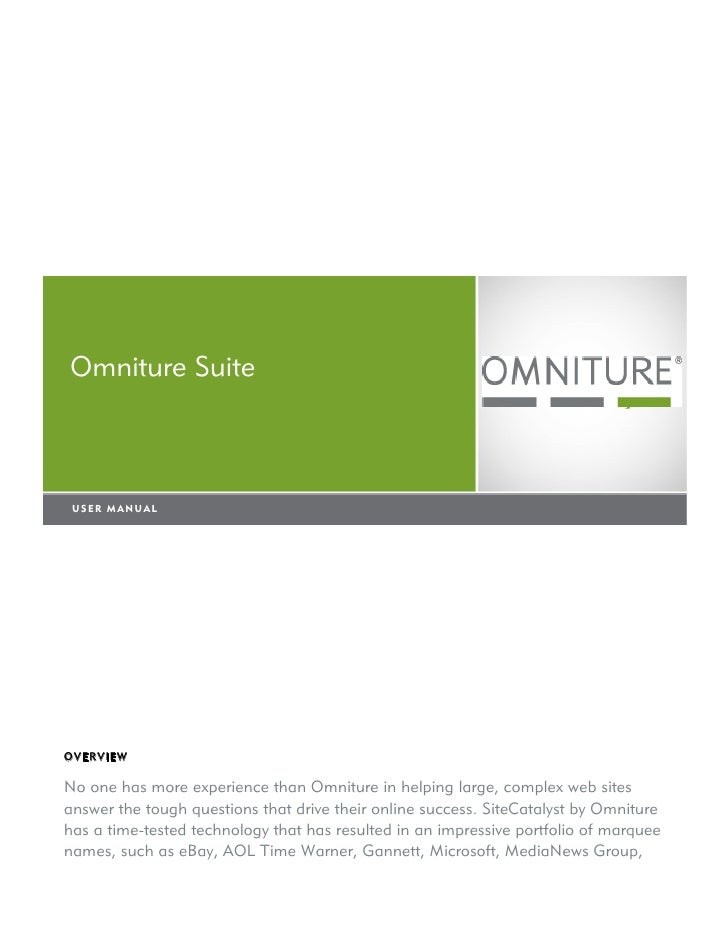 Omniture Suite      SiteCatalyst v 12.2 Module      Yo! Need new text here!!! -- and a new logo -->   USER MANUAL       US...