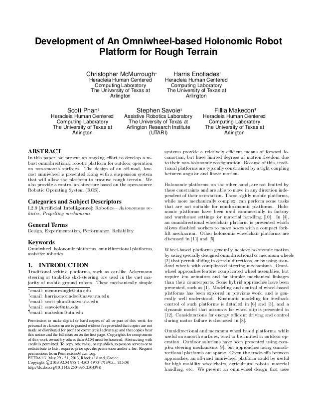 Development of An Omniwheel-based Holonomic Robot Platform for Rough Terrain Christopher McMurrough∗ Heracleia Human Cente...