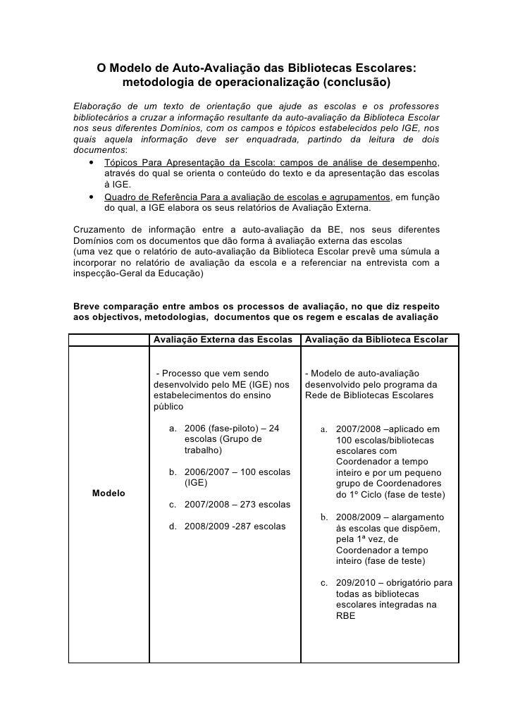 O Modelo de Auto-Avaliação das Bibliotecas Escolares:         metodologia de operacionalização (conclusão) Elaboração de u...