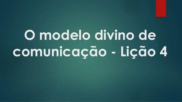 O modelo divino de comunicação - Lição 4