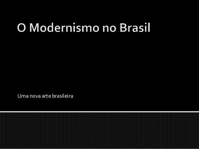 Uma nova arte brasileira