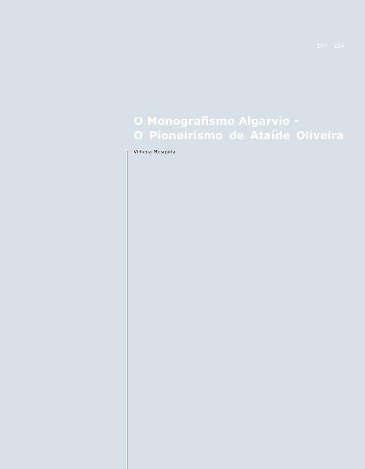 197 - 214     O Monografismo Algarvio - O Pioneirismo de Ataíde Oliveira Vilhena Mesquita         REVISTA ARQUIVO MUNICIPA...